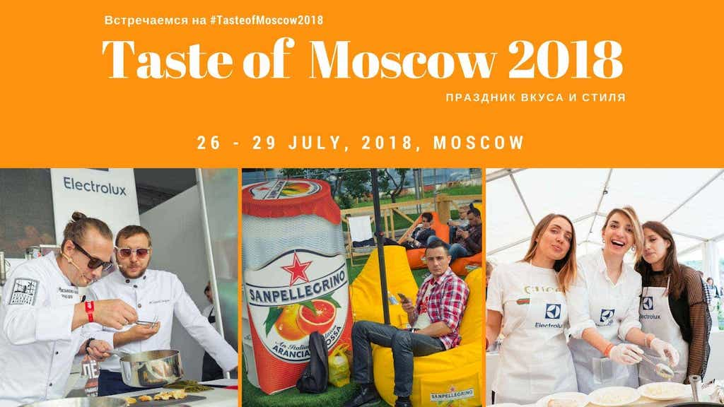 Taste of Moscow 2018 5